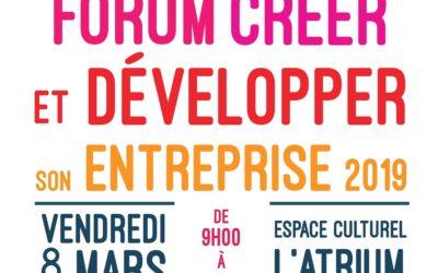 """Forum """"Créer et développer son entreprise"""" à Tassin le 8 mars 2019"""