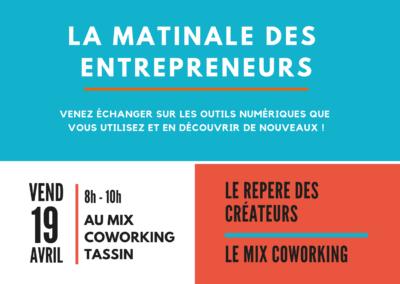 La Matinale des entrepreneurs / Le Repère des Créateurs & le MIX Coworking