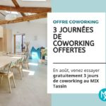 3 journées de coworking offertes au MIX Coworking