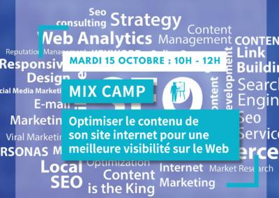 MIX CAMP : Optimiser le contenu de son site internet pour une meilleure visibilité sur le Web