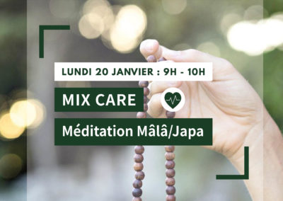 MIX CARE : Méditation Mâlâ/Japa