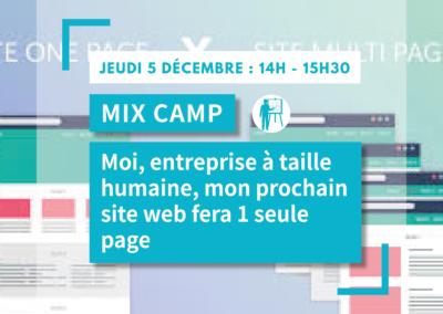MIX CAMP : Moi, entreprise à taille humaine, mon prochain site web fera 1 page