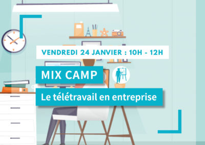 MIX CAMP : Le télétravail