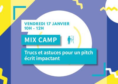 MIX CAMP : Trucs et astuces pour un pitch écrit impactant