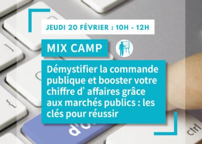 MIX CAMP : Démystifier la commande publique et booster votre chiffre d'affaires grâce aux marchés publics