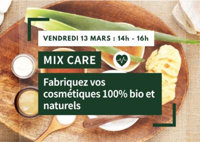 MIX CARE : Fabriquez vos cosmétiques 100% bio et naturels