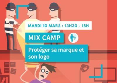 MIX CAMP : Protéger sa marque et son logo