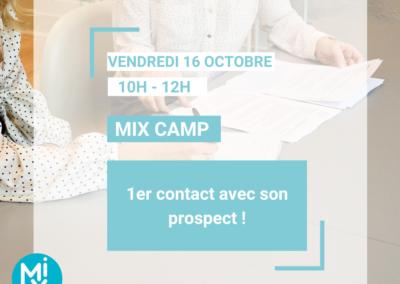 MIX CAMP : 1er contact avec son prospect…et plus si affinité !