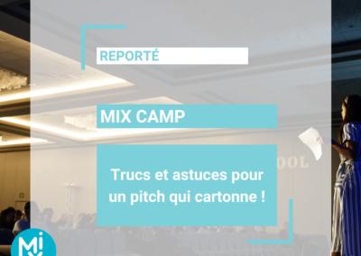 MIX CAMP : Trucs et astuces pour un pitch qui cartonne