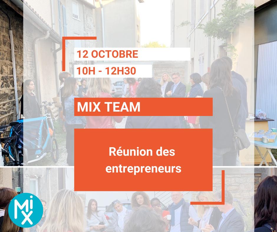 MIX TEAM - Réunion des entrepreneurs