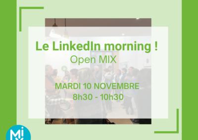 Open MIX : Le LinkedIn morning pour faire du réseau !