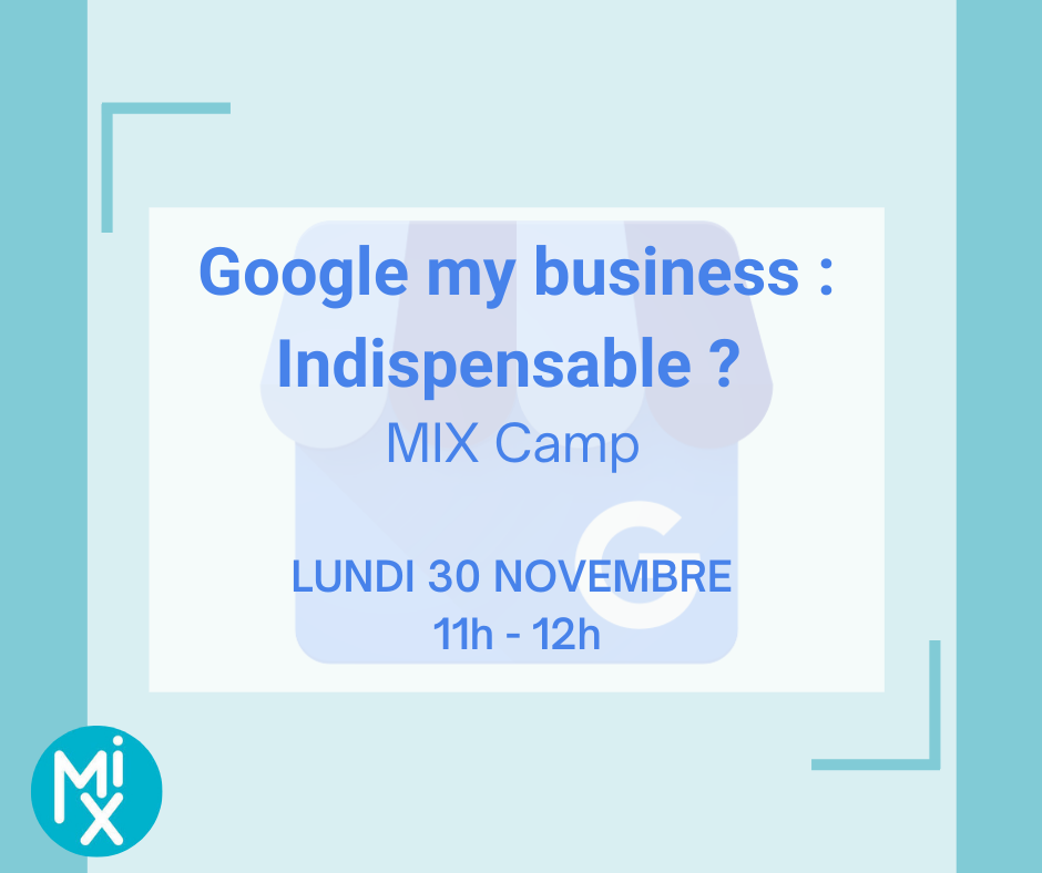 mix camp : google my business