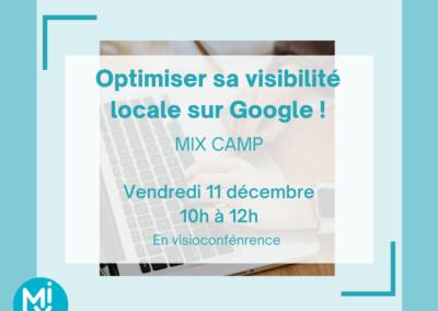 MIX Camp : Optimiser sa visibilité locale sur Google !