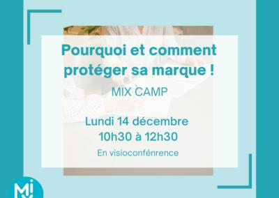 MIX Camp : Pourquoi et comment protéger sa marque !