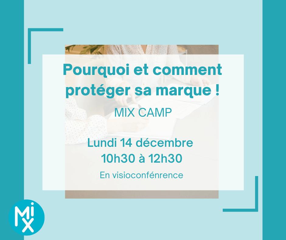 MIX CAMP : Protéger sa marque