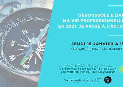 Table ronde : Déboussolé.e dans la vie pro ? 2021 passez à l'action !