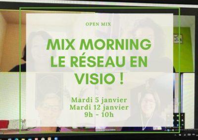 MIX MORNING : Le réseau en visio !