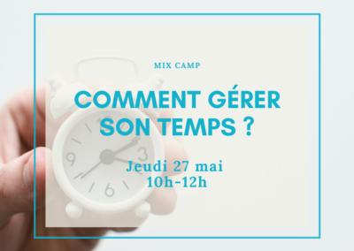 MIX Camp : Comment gérer son temps ?