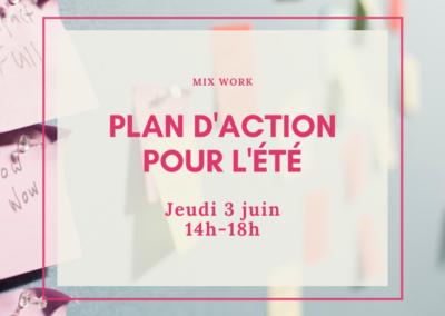 MIX Work : Plan d'action pour la baisse d'activité de l'été