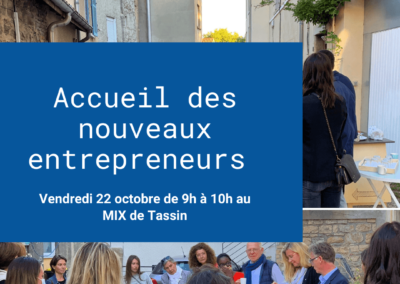 Les nouveaux entrepreneurs de Tassin la demi-lune !
